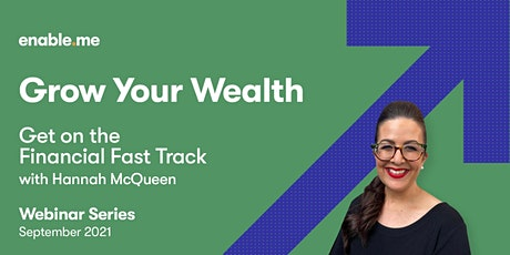 Grow your wealth - Get on the Financial Fast Track with Hannah McQueen tickets