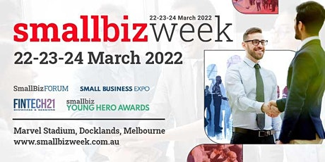 SmallBiz-Week: Celebrating, Educating and Empowering Small Business tickets
