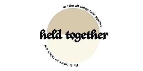 Held Together - FTB Conference - Medina tickets