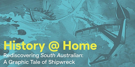 Rediscovering South Australian: A Graphic Tale of Shipwreck tickets