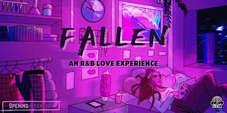 FALLEN: An R&B Love Experience   Opening Weekend tickets