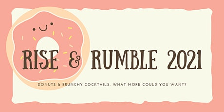 Rise & Rumble 2021 by Big Heart Hospitality tickets