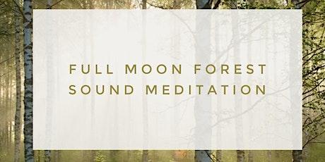 Full Moon Forest Sound Meditation tickets