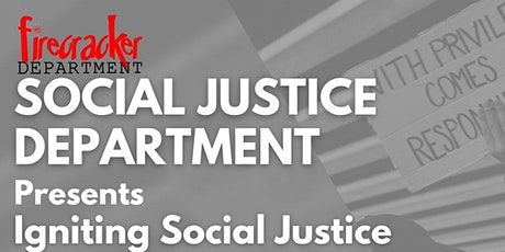 Igniting Social Justice: Part 1 tickets