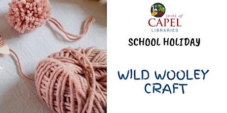 School Holiday Wild Wooley Craft - Dalyellup tickets