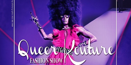 Queer Kouture Fashion Show tickets