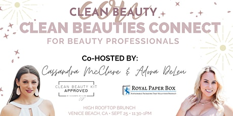 Clean Beauty Con presents:  Connect LA for beauty professionals tickets