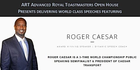 The ART of Delivering World Class Speeches featuring Roger Caesar tickets