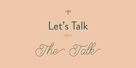 Birds & Bees: Let's Talk about the Talk tickets