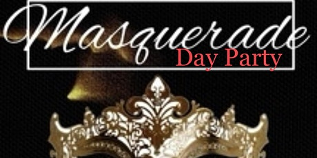 Masquerade Day Party tickets