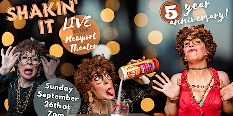 Shakin' It Live 5 Year Anniversary at the Newport  (with Aunt Nance!) tickets