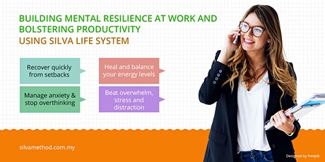 Building Mental Resilience At Work & Bolstering Productivity tickets
