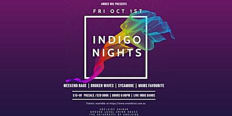 Indigo Nights w/ Weekend Rage + Broken Waves + Sycamore + Mums Favourite tickets