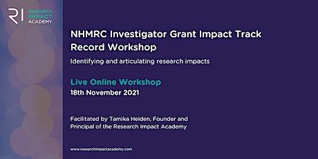 NHMRC Investigator Grant Impact Track Record Workshop tickets