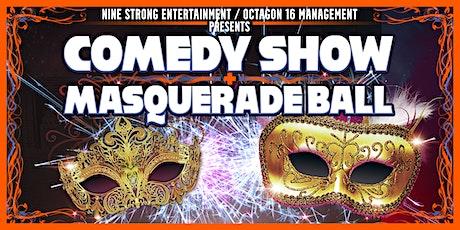 Comedy Show & Masquerade Ball tickets