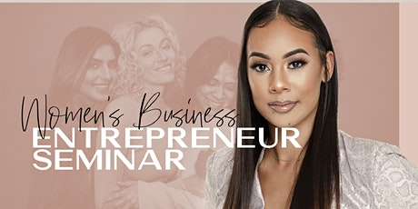 Women Business Seminar: All the fundamentals to succeed in your business tickets