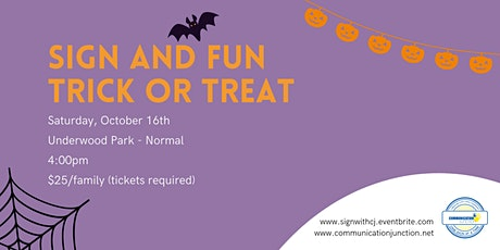 Sign and Fun: Trick or Treat 2021 (Bloomington/Normal) tickets