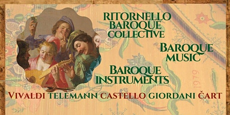 Baroque Music, Baroque Instruments tickets