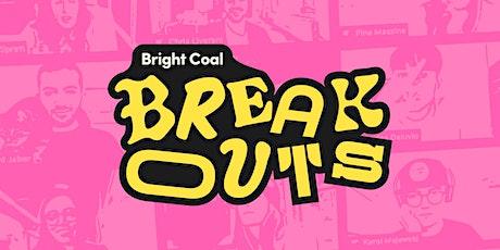 Bright Coal Breakout ft. Alex Rodriguez tickets