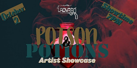 Poison and Potions- Artist Showcase tickets