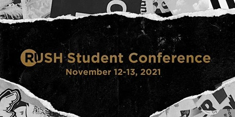 RUSH Student Conference 2021 tickets