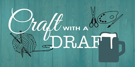 September Craft With Draft tickets
