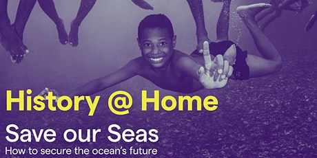 Save our Seas: how to secure the ocean's future tickets