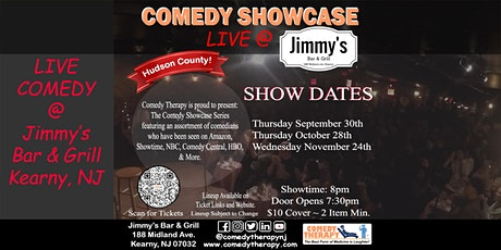 Comedy Therapy Showcase Live @ Jimmy's Bar & Grill - Nov 24th, 8pm tickets