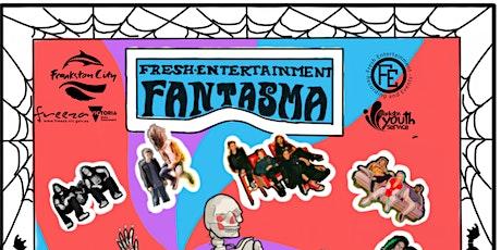 FANTASMA: October 30th tickets