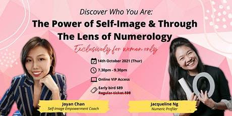 Discover Yourself: The Power of Self-Image & Through The Lens of Numerology tickets