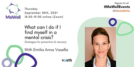 What can I do if I find myself in a mental crisis? tickets