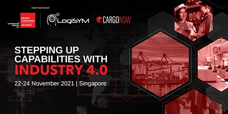Industrial Transformation ASIA-PACIFIC | LogiSYM | CargoNOW 2021 tickets