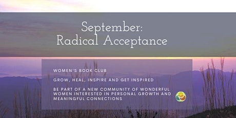 """Growing and Healing Book Club for Women - September:  """"Radical Acceptance"""" tickets"""