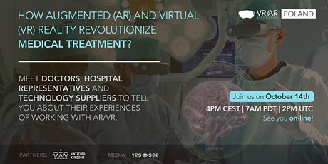 How Augmented (AR), Virtual (VR) Reality revolutionize medical treatment? tickets
