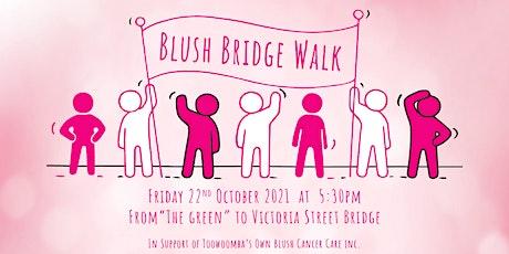 BLUSH BRIDGE WALK LIGHT UP TOOWOOMBA tickets