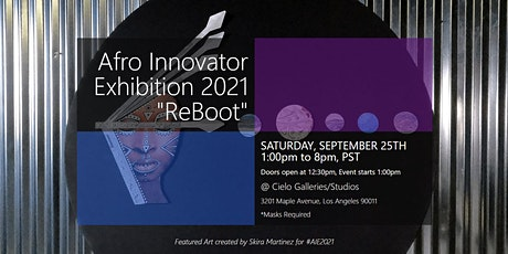 Afro Innovator Exhibition 2021 ReBoot tickets