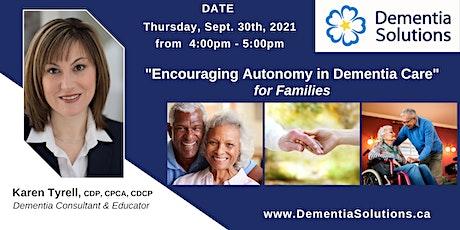 Encouraging Autonomy in Dementia Care tickets