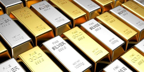 SECURE YOUR WEALTH WITH GOLD & SILVER tickets