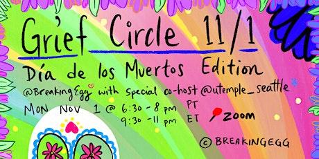 Grief Circle   Día de los Muertos Edition tickets