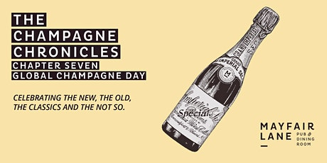 The Champagne Chronicles  - Chapter 7 - Celebrating Global Champagne Day tickets