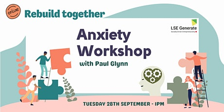 Welcome Week -  Anxiety Workshop with Paul Glynn tickets
