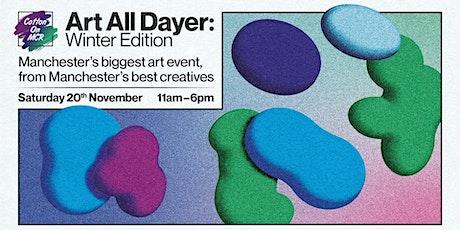Art All Dayer: Winter Edition tickets