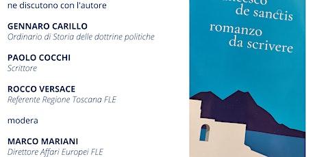 """Presentazione del libro """"Romanzo da scrivere"""" di Francesco De Sanctis biglietti"""