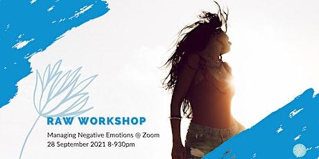 RAW: Managing Negative Emotions Workshop tickets