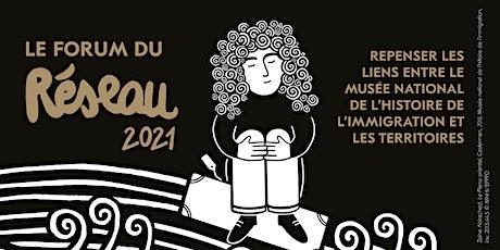 Forum du Réseau 2021. Repenser les liens entre le MNHI et les territoires. billets