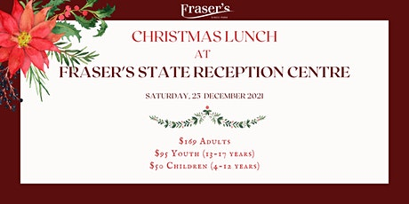 Christmas Lunch at Fraser's  State Reception Centre tickets