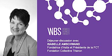 WBS Lausanne - Déjeuner avec Isabelle Amschwand, fondatrice d'Astia SA tickets