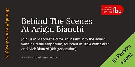 Family Business Insight With The 4th Generation At Arighi Bianchi tickets