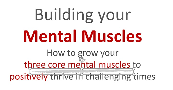 Building your Mental Muscles - 3 simple steps image