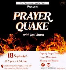 The Prayer Quake tickets